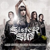 Sister Sin, True Sound of the Underground