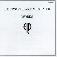 Emerson, Lake & Palmer, Works, Volume 2