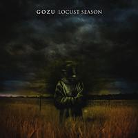 Gozu, Locust Season