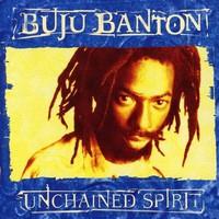 Buju Banton, Unchained Spirit