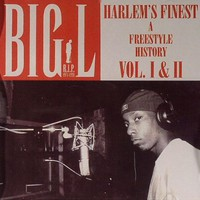 Big L, Harlem's Finest: A Freestyle History