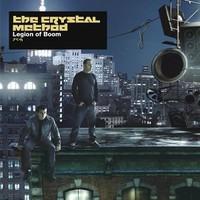 The Crystal Method, Legion of Boom