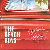 """The Beach Boys, Carl and the Passions: """"So Tough"""""""