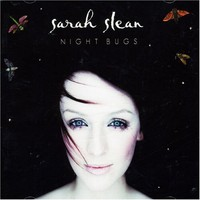 Sarah Slean, Night Bugs
