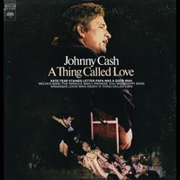 Johnny Cash, A Thing Called Love