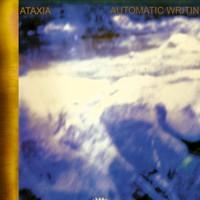 Ataxia, Automatic Writing