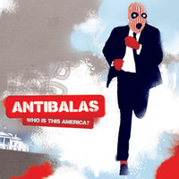 Antibalas, Who is This America?