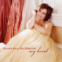 Martina McBride, My Heart