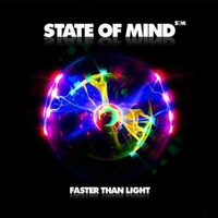 State of Mind, Faster Than Light