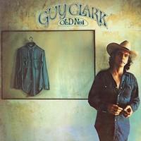 Old No. 1 - Studio Album by Guy Clark (1975)