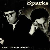 Sparks, Music That You Can Dance To