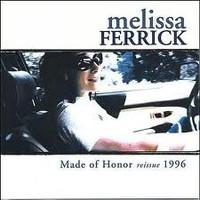 Melissa Ferrick, Made of Honor