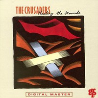 The Crusaders, Healing the Wounds