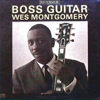 boss guitar studio album by wes montgomery 1963. Black Bedroom Furniture Sets. Home Design Ideas