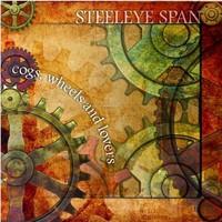Steeleye Span, Cogs, Wheels And Lovers