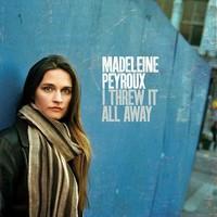 Madeleine Peyroux, I Threw It All Away