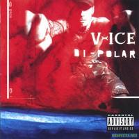 Vanilla Ice, Bi-Polar