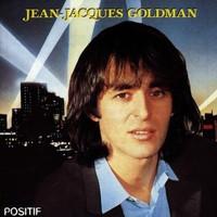 Jean-Jacques Goldman, Positif