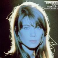 Francoise Hardy, Messages personnels