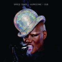 Grace Jones, Hurricane - Dub