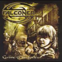 Falconer, Grime Vs. Gradeur
