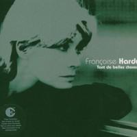 Francoise Hardy, Tant de belles choses