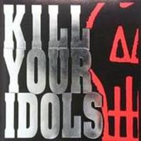 Kill Your Idols, No Gimmicks Needed