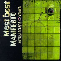 Meat Beat Manifesto, Actual Sounds + Voices