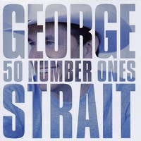 George Strait, 50 Number Ones