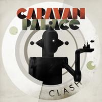 Caravan Palace, Clash