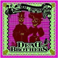 Dead Brothers, Day of the Dead