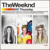 The Weeknd, Thursday