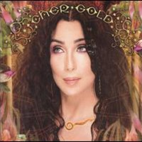 Cher, Gold