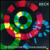 Beck, Stereopathetic Soulmanure