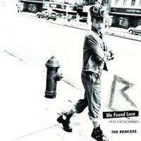 Rihanna, We Found Love: The Remixes
