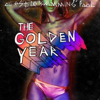 Ou est le swimming pool, The Golden Year