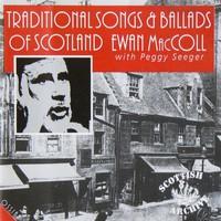 Ewan MacColl, Traditional Songs and Ballads of Scotland