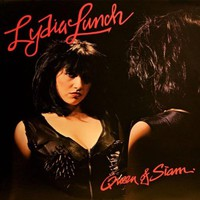 Lydia Lunch, Queen of Siam
