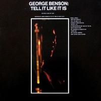 George Benson, Tell It Like It Is