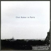 Chet Baker, Chet Baker in Paris