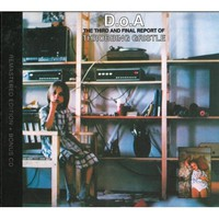 Throbbing Gristle, D.O.A.: The Third And Final Report Of Throbbing Gristle (Remastered)