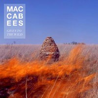 The Maccabees, Given To The Wild