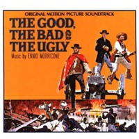 Ennio Morricone, The Good, The Bad And The Ugly