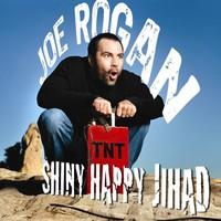 Joe Rogan, Shiny Happy Jihad