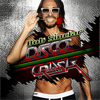 Bob Sinclar, Disco Crash