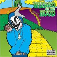 Violent J, Wizard Of The Hood