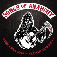 Various Artists, Songs Of Anarchy: Music From Sons Of Anarchy Seasons 1-4