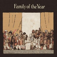 Family Of The Year, Songbook
