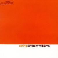 Tony Williams, Spring