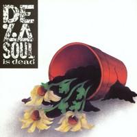 De La Soul, De La Soul Is Dead